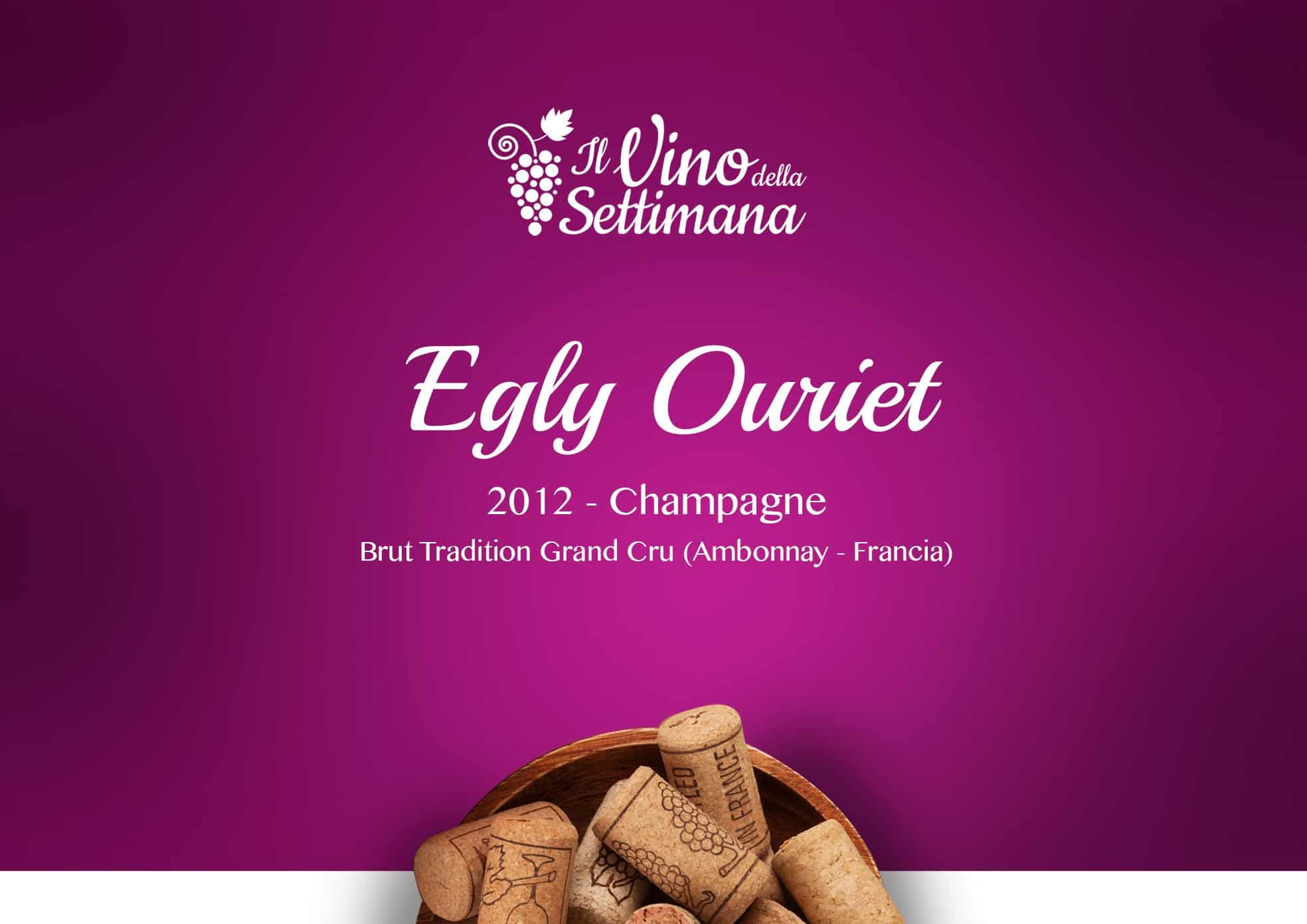 Champagne Egly Ouriet - 2012