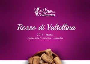 Rosso di Valtellina 2014