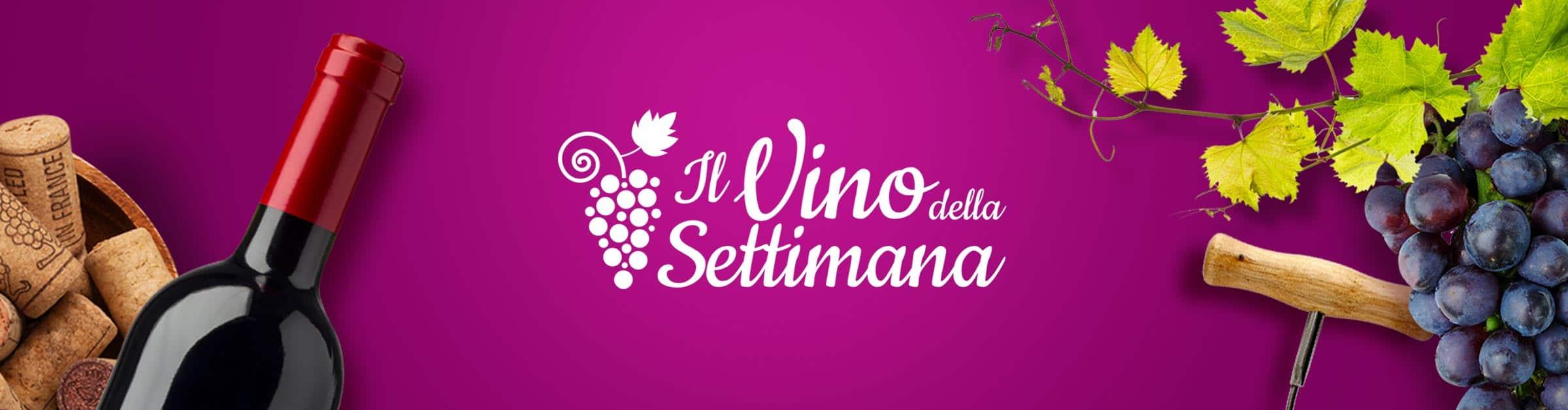 Sezione Vino della Settimana - Simon Italian Food