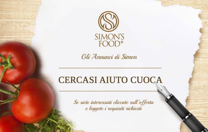 Annuncio di lavoro - Aiuto Cuoca - Simon Italian Food