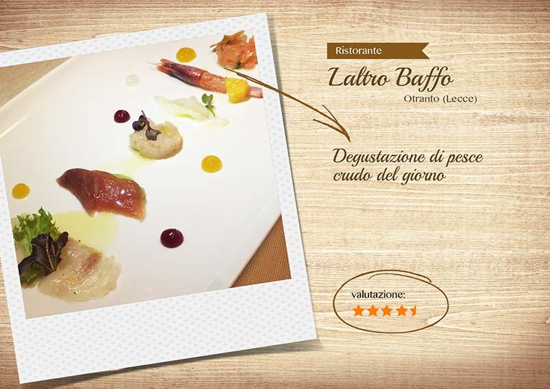 Ristorante Laltro Baffo - degustazione