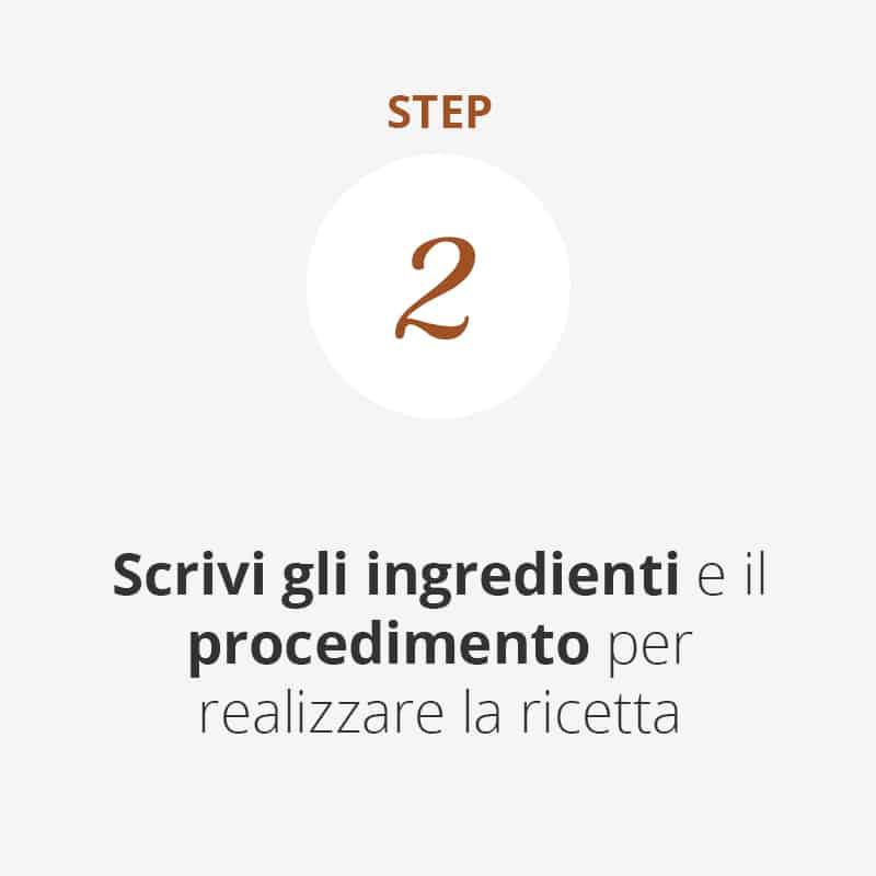 Scrivi ingredienti e preparazione