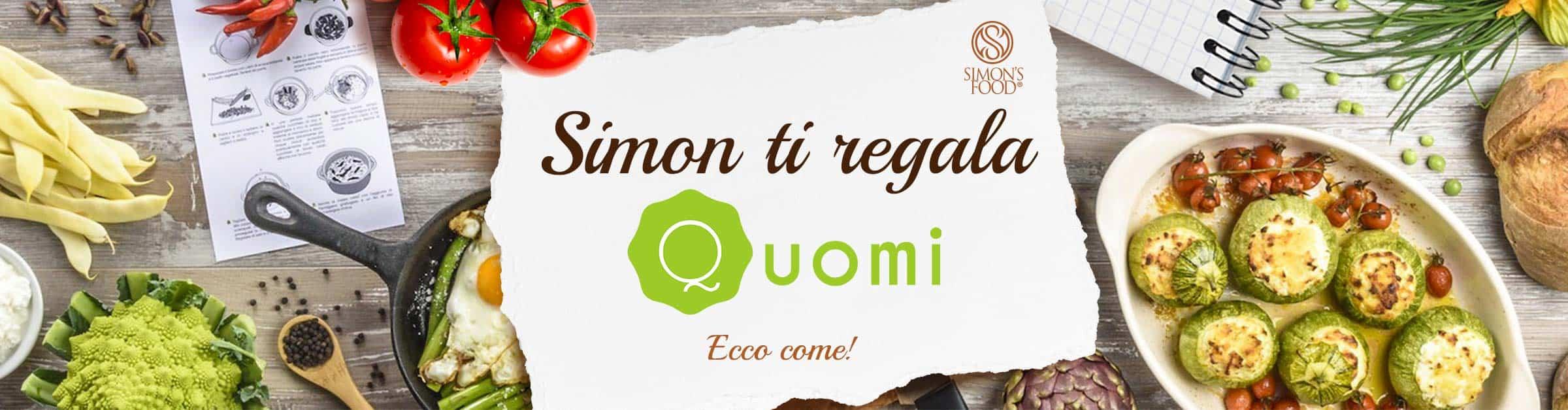 Simon ti regala le ricette di Quomi. Ecco come!