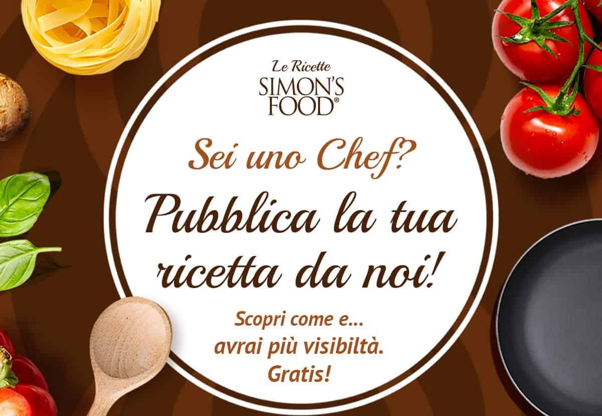 Sei uno Chef? Pubblica la tua ricetta da noi. Ottieni più visibilità gratis!