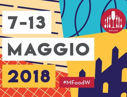 Milano Food Week 2018. La settimana più gustosa che ci sia!