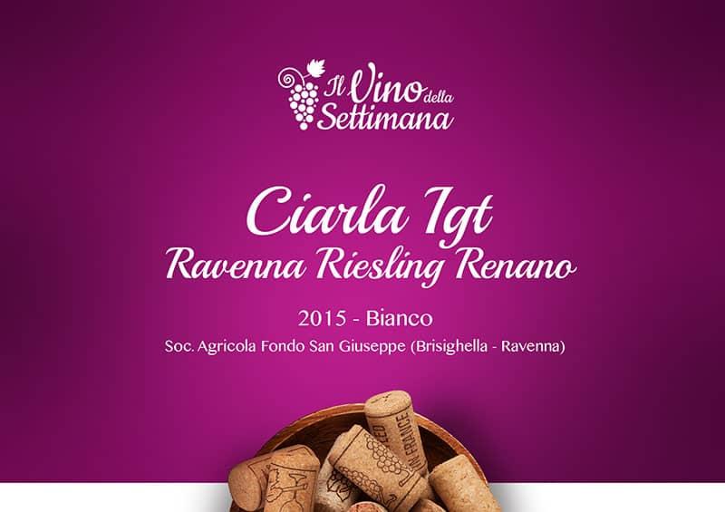 Ciarla IGT, Ravenna Riesling Renano
