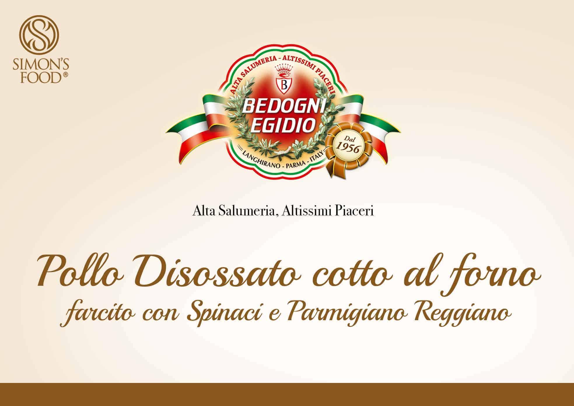 Pollo disossato cotto al forno farcito con spinaci e Parmigiano Reggiano - Prosciuttificio Bedogni