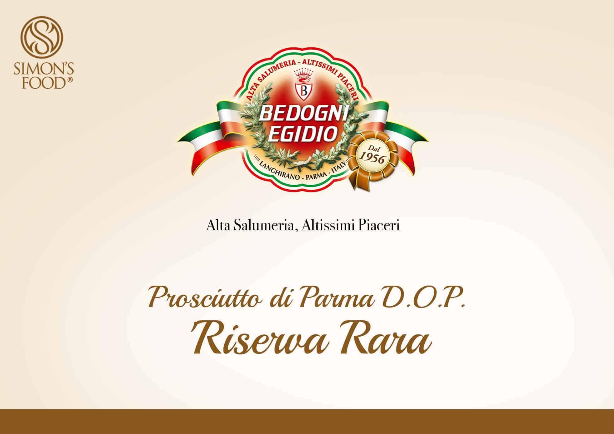 """Prosciutto di Parma D.O.P. Bedogni """"Riserva Rara"""""""