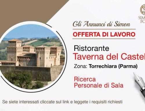 Cercasi Personale di Sala per stagione estiva alla Taverna del Castello (Torrechiara)