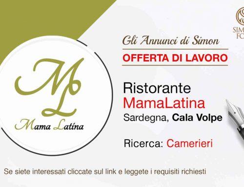 Cercasi camerieri per ristorante Mama Latina, Cala Volpe (Sardegna)