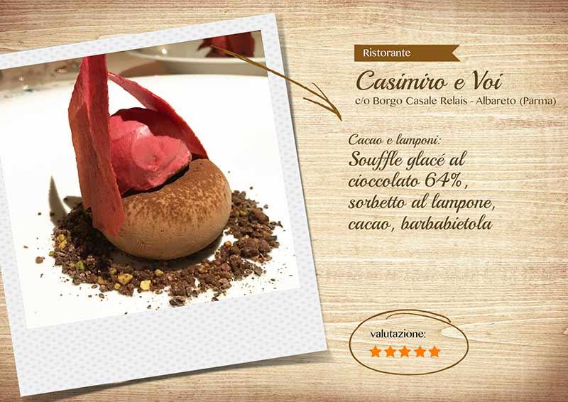 Ristorante Casimiro e voi, souffle al cacao e lamponi