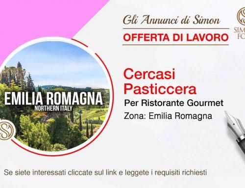 Cercasi Pasticcera per Ristorante Gourmet (Emilia Romagna)