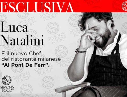 Luca Natalini è il nuovo chef del ristorante milanese Al Pont De Ferr.