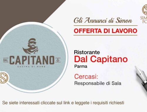 Cercasi Responsabile di Sala per Ristorante dal Capitano a Parma