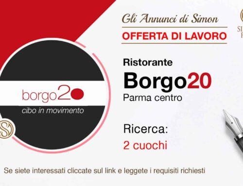 Cercasi 2 Cuochi per ristorante Borgo20 a Parma