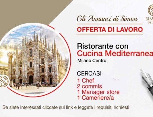 Cercasi Personale per Ristorante Cucina Mediterranea (Milano centro)