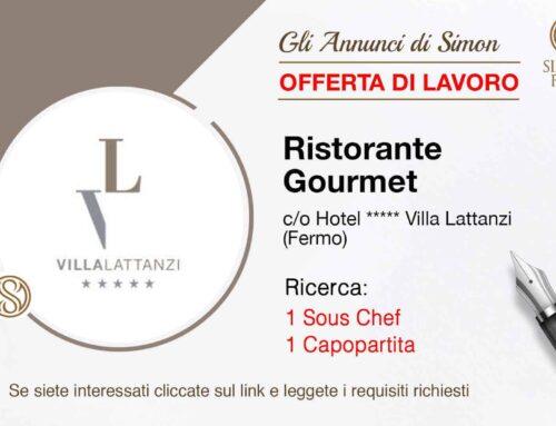 Cercasi Sous Chef e Capopartita per Hotel Villa Lattanzi (Fermo)