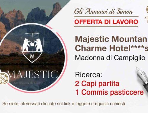 Cercasi personale di cucina per Majestic Mountain Charme Hotel (Madonna di Campiglio)