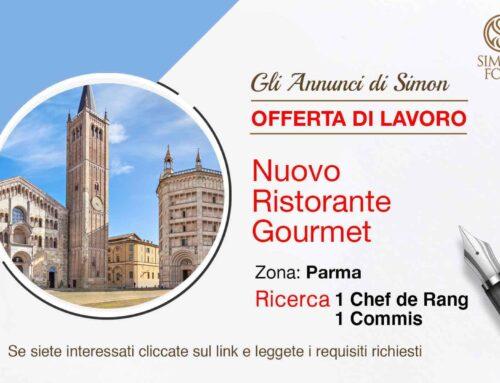Nuovo Ristorante Gourmet a Parma ricerca Chef De Rang e Commis